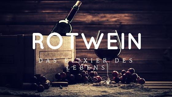 Rotwein gesund