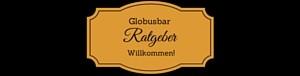 Globusbar Ratgeber