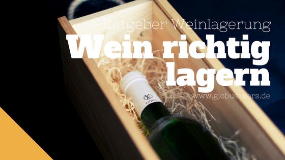 Beitragsbild Wein lagern, Weinlagerung
