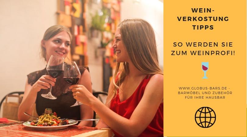 Weinverkostung Tipps – So werden Sie zum Weinprofi!